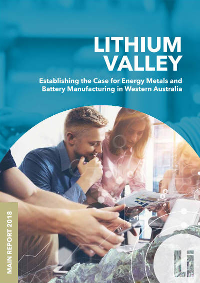 Lithium Valley - establishing the case for energy metals and battery manufacturing in Western Australia